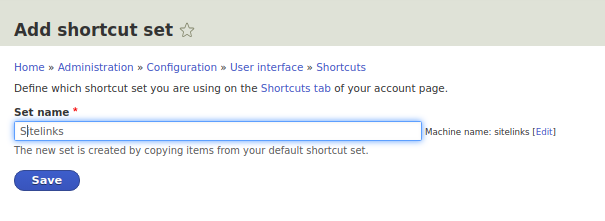 Drupal 8 shortcuts